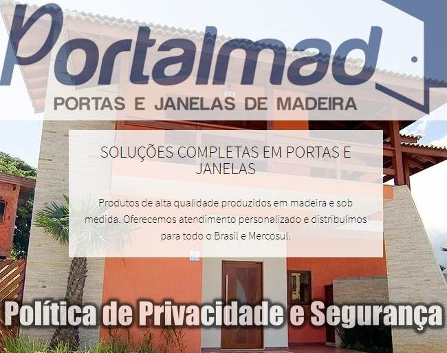 Portalmad Portas e Janelas de Madeira - Segurança e Privacidade
